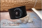 SOLD - Leather Cuff Bracelet - DARK SIDE OF THE MOON