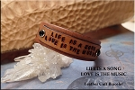 SOLD - LIFE IS A SONG LOVE IS THE MUSIC Leather Cuff Bracelet