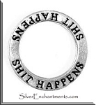 ZSOLDOUT / Sterling Silver SHIT HAPPENS Charm, Shit Happens Affirmation Ring Necklace