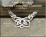 Sterling Silver Large Celtic Knot Jewelry Centerpiece, Celtic Jewelry Connector