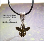 Bee Pendant, Bee Large Hole Bracelet Charm or Necklace Pendant